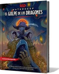 Waterdeep El Golpe de los Dragones D&D 5ª