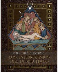 Aquelarre Cofradía Anatema Los Infortunios del Deslechado