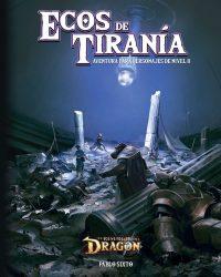 El Resurgir del Dragon Ecos de Tiranía