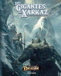 El Resurgir del Dragon Los Gigantes de Xarkaz