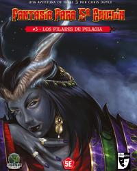 Fantasía para la 5ª Edición «Los pilares de Pelagia» #3