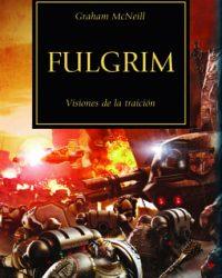 Fulgrim (La Herejía de Horus 05)