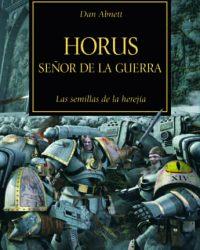 Horus, Señor de la Guerra (La Herejía de Horus 01)