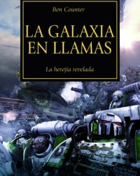 La Galaxia en Llamas (La Herejía de Horus 03)