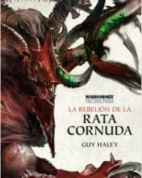 La Rebelión de la Rata Cornuda (Warhammer The End Times IV)