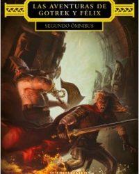 Las Aventuras de Gotrek y Felix II Segundo Omnibus