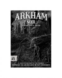 Arkham Noir: Invocado por el trueno'
