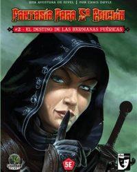 Fantasía para 5ª Edición «El Destino de las Hermanas Feéricas» #2