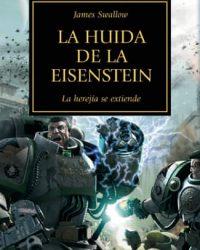 La Huida de la Eisenstein (La Herejía de Horus IV)