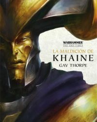 La Maldición de Khaine (Warhammer The End Times III)