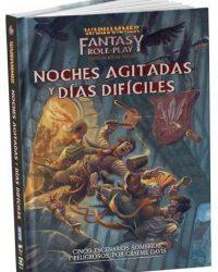Warhammer Fantasy Role play Noches Agitadas y Días Difíciles