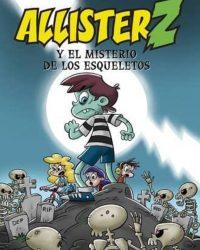 Allister Z y el Misterio de los esqueletos