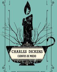 Charles Dickens Cuentos de miedo
